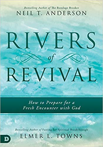 Rivers of Revival by Neil Anderson