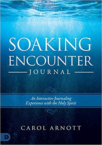 Soaking Encounter Journal by Carol Arnott