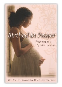 Birthed in Prayer: Pregnancy as a Spiritual Journey