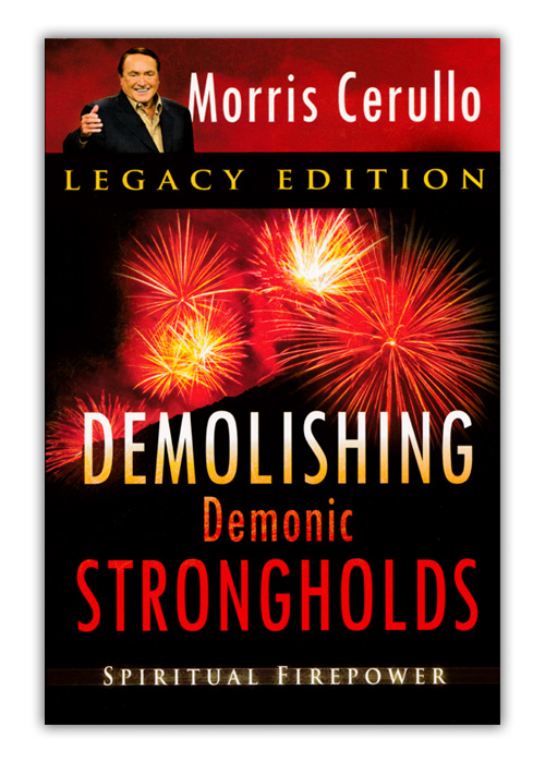 Demolishing Demonic Strongholds