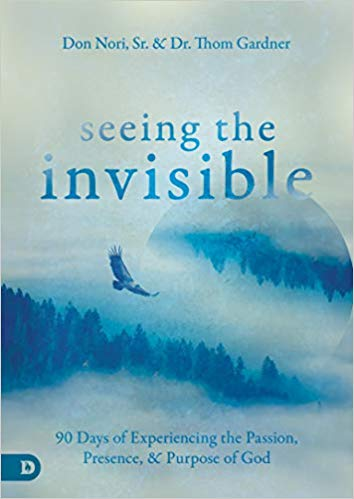 Seeing the Invisible by Don Nori, Sr. & Dr. Thom Gardner