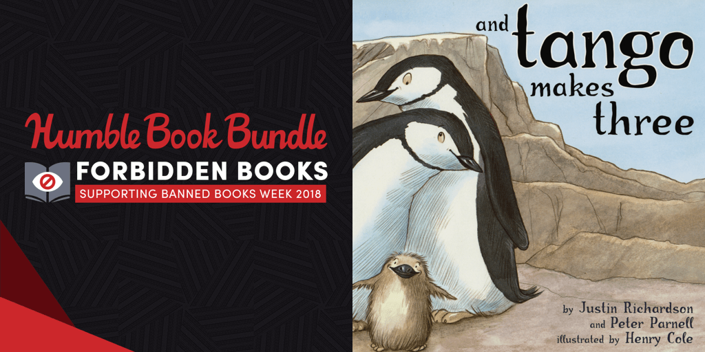 Pay what you want for The Humble Book Bundle: Forbidden Books supporting Banned Books Week 2018!