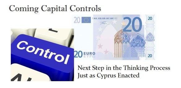 Coming Capital Controls