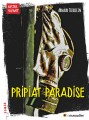 Pripiat Paradise - Le Muscadier - 2016