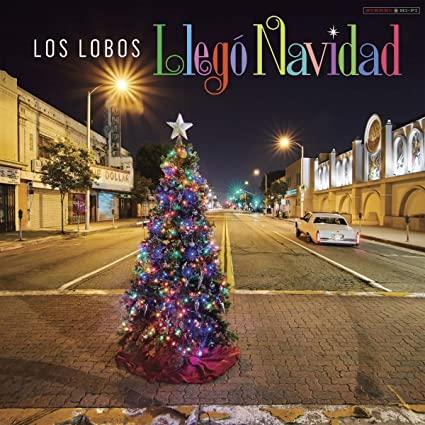 Music Monday: Los Lobos- Llego Navidad