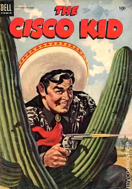 Dell Comics Published 41 Issues Of The Cisco Kid From 1950 To 1958