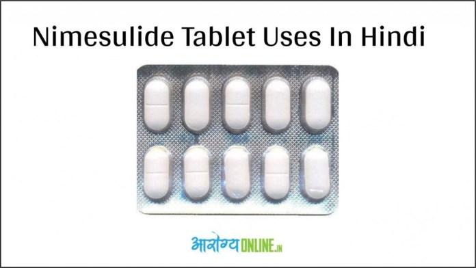 nimesulide tablet uses in hindi