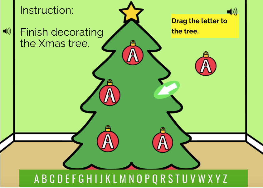 Showing deck one. picture of Xmas tree. On the tree are 4 baubles each containing  a capital letter A. Instructions read: Finish decorating the Xmas Tree. Drag the letter to the tree.