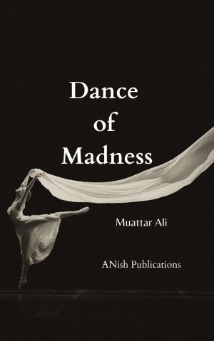 Dance of madness
