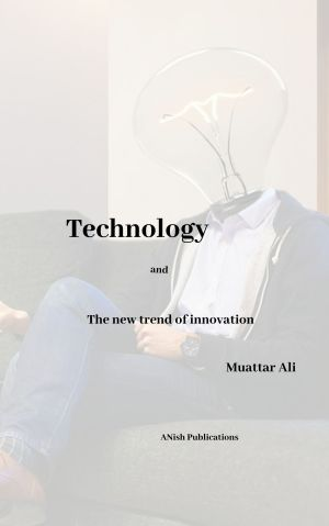 Technology and the new trend of innovation