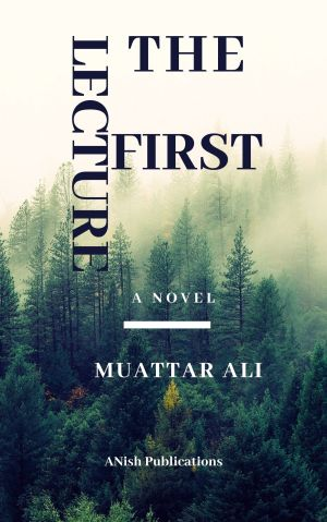 The first lecture novel by Muattar Ali