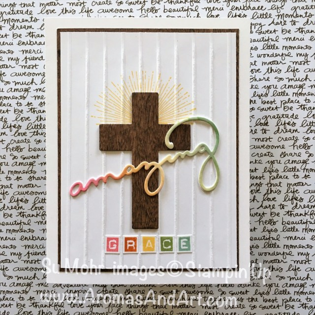 By Su Mohr for PP385; Click Visit to go to my blog for details! Featuring: Cross of Hope Die Set, Celebrate You Die Set, Simple Stripes Embossing Folder, Labeler Alphabet Stamp Set, Wood Textures Paper #Eastercards #amazinggrace #crossofhope #woodtextures #labeleralphabet #celebrateyou #aquapainter #stampinup