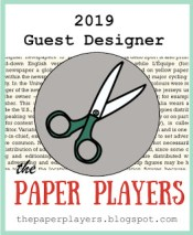 The Paper Players Guest Designer 2019