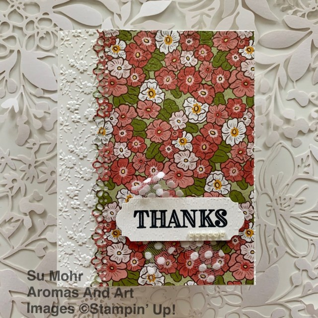 By Su Mohr for TGIF; Click READ or VISIT to go to my blog for details! Featuring: Ornate Garden Suite, Ornate Floral Embossing Folder, Ornate Borders Dies, Ornate Thanks Stamp Set, Ornate Garden DSP, Pearl Basic Jewels; #thankyoucards #ornatefloralgarden ##ornatefloralembossingfolder #ornatethanks #handmadecards #stampinupearlyrelease #handcrafted #diy #cardmaking #cardsketches #cardchallenges