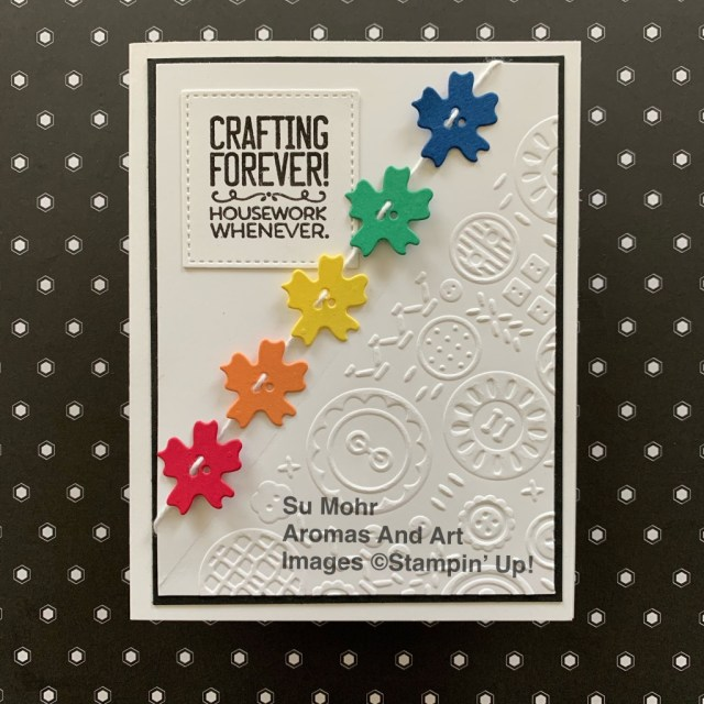 By Su Mohr; Click READ or VISIT to go to my blog for details! Featuring: Ornate Borders Dies, 2018-2020 retiring In Colors, Crafting Forever Stamp Set, Stitched Shapes Dies, Button Button embossing; #buttonsoncards #buttonbuttonembossing #ornatebordersdies #ornategarden #retiringcolors #incolors #2018-2020incolors #buttonsoncards #craftingforever #handmadecards #handcrafted #cardmaking #diy #papercrafting #buttonsoncards #housework