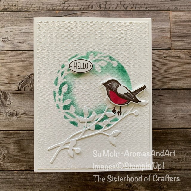 By Su Mohr for the Sisterhood of Crafters Design Team; Click READ or VISIT to go to my blog for details! Featuring: Birds & Branches Bundle, Tasteful Textile embossing, Country Home Stamp Set, Birds & More Dies, Birds & Branches Stamp Set; #bird&branches #stenciling #stenciltechnique #cardtechniques #birds #birdsoncards #tastefultextile #dryembossing #handmadecards #handcrafted #diy #cardmaking #papercrafting #cardthemes #cardchallenges