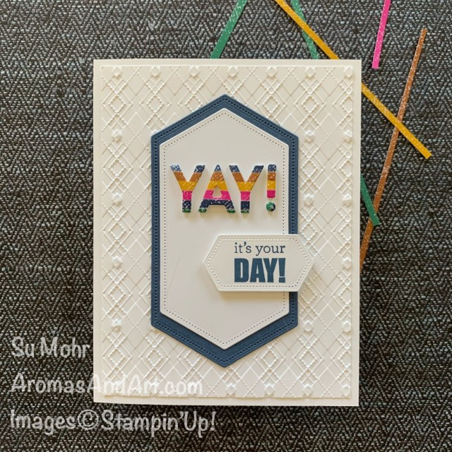 By Su Mohr for Fab Fri; Click READ or VISIT to go to my blog! Featuring: Absolutely Argyle embossing, Playful Alphabet Dies, Itty Bitty Birthday Stamp Set, Stitched Nested Label Dies; #alphabetdies #birthdaystamps #birthdaycards #masculinecards #masculinebirthday #handmadecards #handcrafted #diy #cardmaking #papercrafting #cardchallenges #stampinup