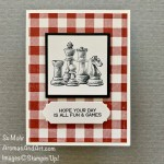 By Su Mohr for cts; Click READ or VISIT to go to my blog for details! Featuring: Game On, Stamp Set, Buffalo Check Background Stamp, Layering Squares Dies, Ornate Frames Dies; #masculinebirthdaycards #masculinecards #gamesoncards #chess #birthdaycards #handmadecards #handcrafted #diy #cardmaking #papercrafting #stampinup #cardsketches