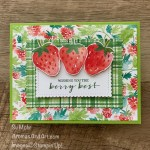 By Su Mohr for TGIF; Click aromasandart.com to go to my blog for details! Featuring: Berry Blessings Stamp Set, Berry Delightful Designer Paper, Stitched So Sweetly Dies; #saleabration #2021saleabration #sale-a-bration #berryblessings #berrydelightful #sweetstrawberry #handmadecards #handcrafted #diy #papercrafting #cardmaking #cardinstruction #stampinup