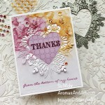 By Su Mohr for GDP 307; Click aromasandart.com to go to my website for instructions; Featuring: Expressions In Ink Designer Paper, Ornate Thanks Stamp Set, Floral Heart Dies, Artistry Blooms Sequins; #expressionsinink #ornatethanks #thankyoucards #floralheartdies #hearts #heartsoncards #gdp307 #handmadecards #handcrafted #diy #cardmaking #papercrafting #sumohr #aromasandart.com/shop #stamping #stampinup #cardinstruction #cardchallenges