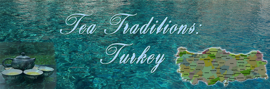 Turkey tea traditions