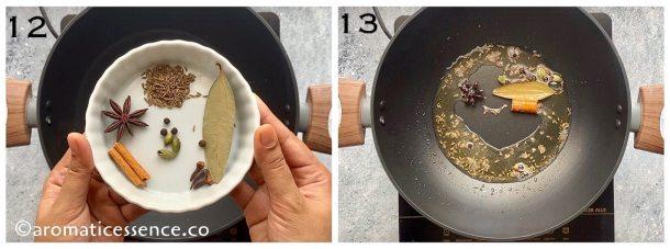 Saute cumin seeds and whole garam masala