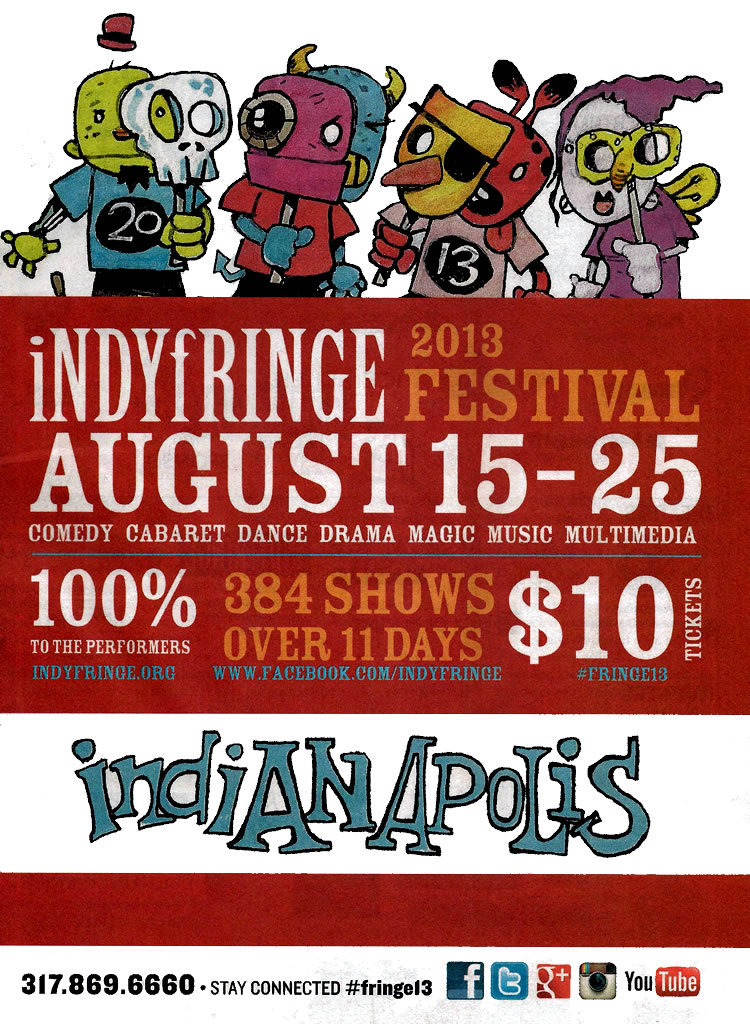 9th IndyFringe Theatre Festival Aug 1525  Around Indy