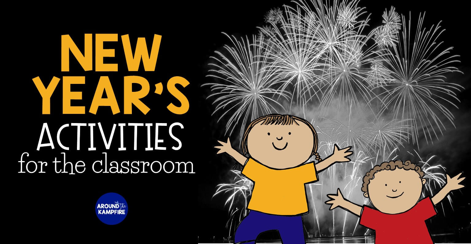 hight resolution of 5 Fun New Year's Activities for the Classroom - Around the Kampfire
