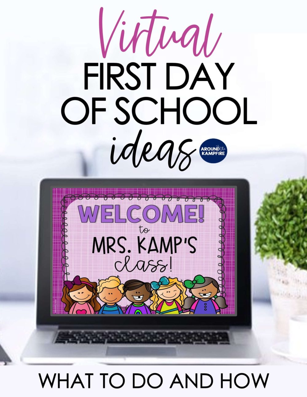 medium resolution of Virtual First Day of School Activities - What To Do and How - Around the  Kampfire