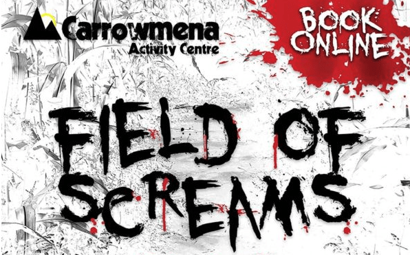 Field of Screams at Carrowmena Activity Centre