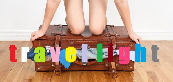 TOP 18 - Budget Travel Tips - Travel Light