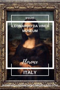 Leonardo da Vinvi Museum, Florence
