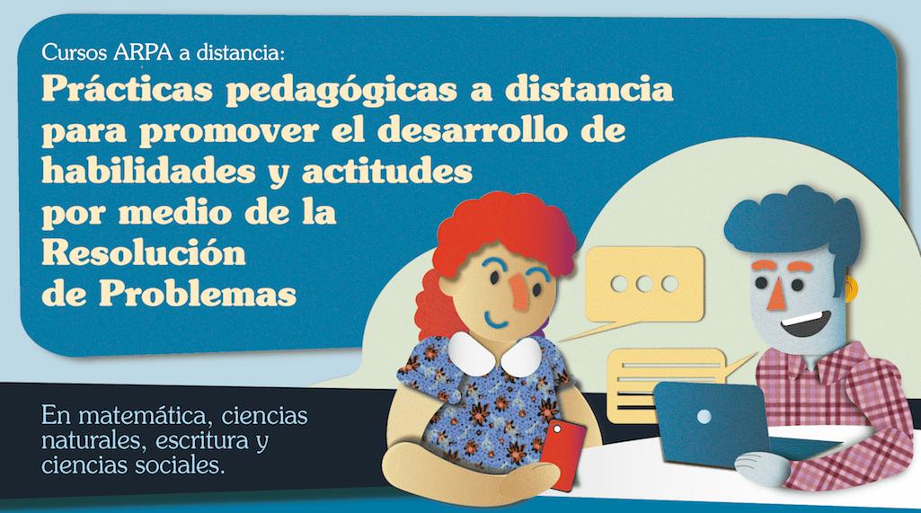 Taller de prácticas pedagógicas a distancia para promover el desarrollo de habilidades y actitudes mediante la Resolución de Problemas
