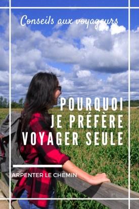 voyager seul voyage solo au feminin blog arpenter le chemin canada