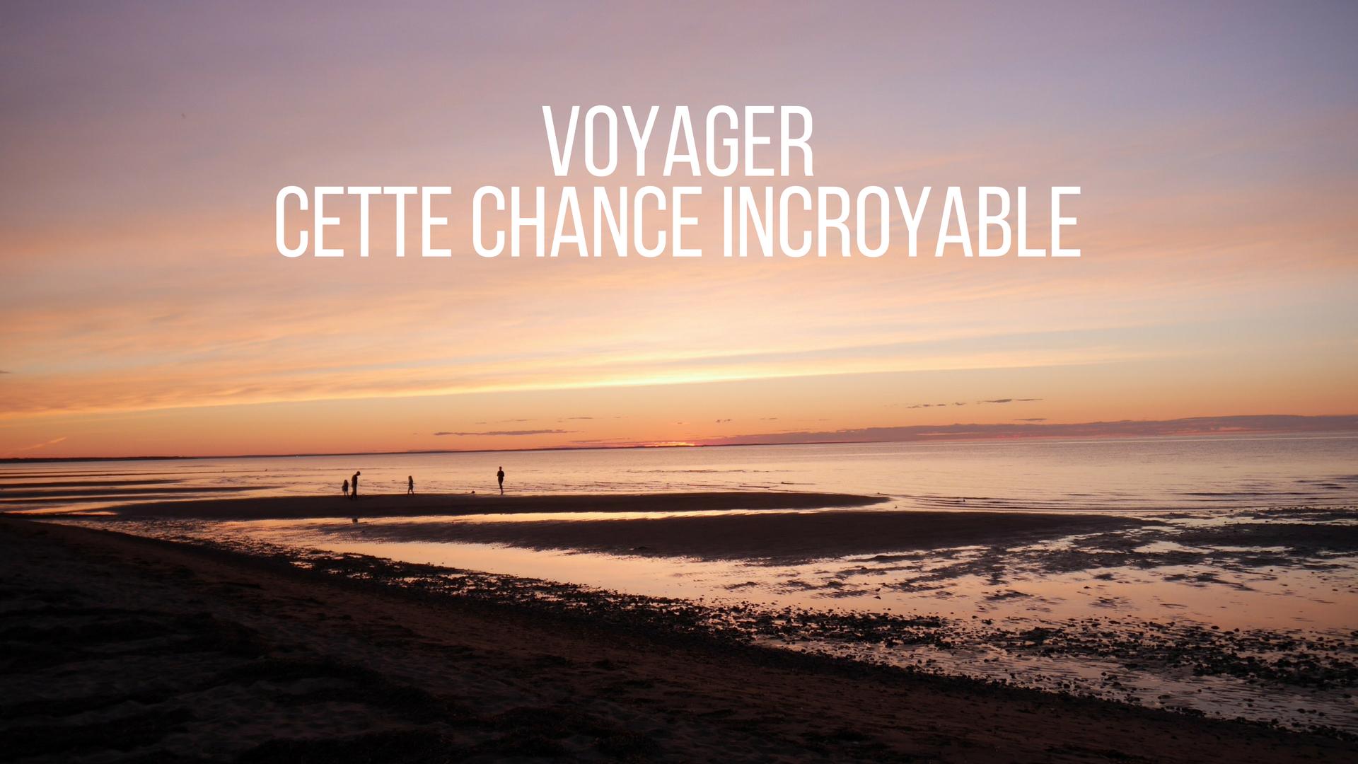 voyager chance privilege blog voyage canada