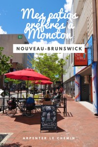 meilleurs patios moncton nouveau-brunswick canada voyage