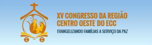 XV Congresso ECC Região Centro-Oeste