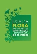 Lista da Flora das Unidades de Conservação Estaduais do estado do Rio de Janeiro