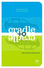 Cradle to Cradle - Criar e Recriar Ilimitadamente