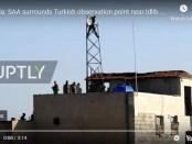 VIDEO Tentara Suriah Kepung Pos Militer Turki di Saraqib