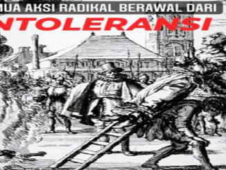 Semua Aksi Radikal Berawal dari Intoleransi