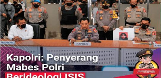 Kapolri: Penyerang Mabes Polri Berideologi ISIS