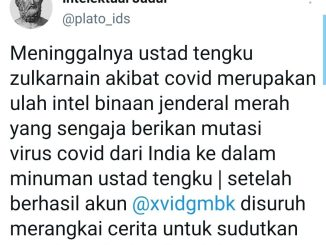 Akun Twitter Plato Ids Tuduh Intel Binaan Jenderal Merah Penyebab Kematian Tengku Zulkarnaen