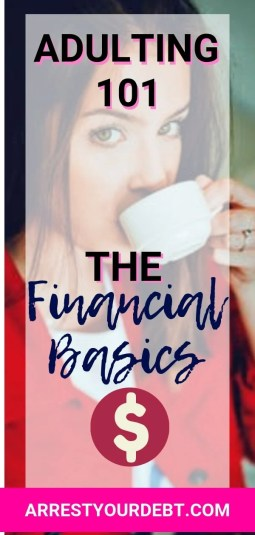 Adulting 101, the financial basics