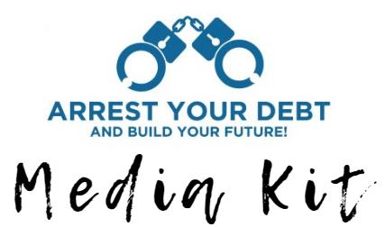 arrest your debt media kit