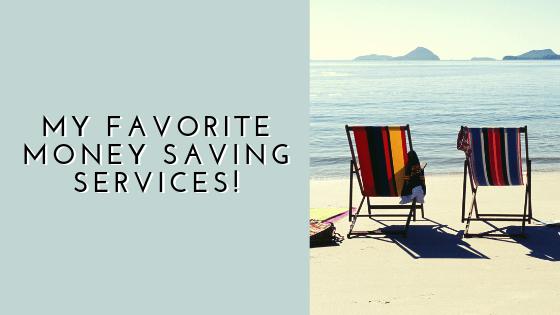 my favorite money saving services