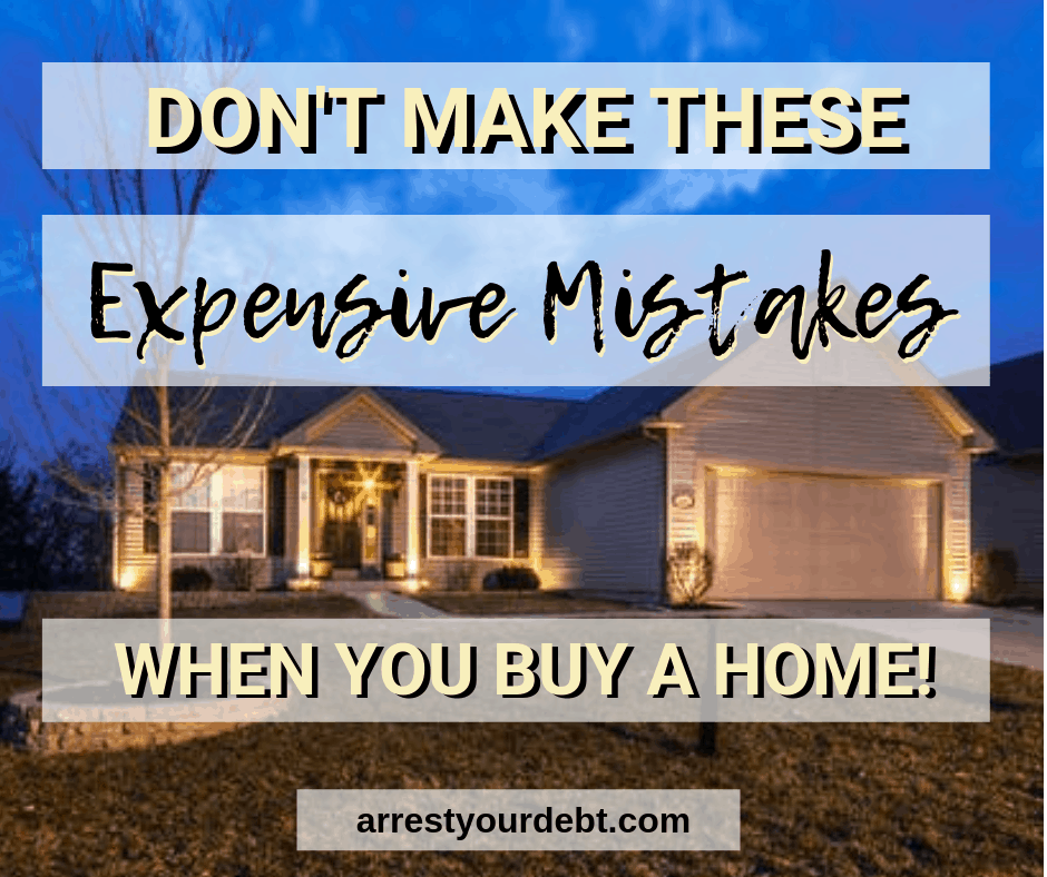 Don't make these expensive mistakes when you buy a home!