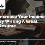 increase your income by writing a great resume