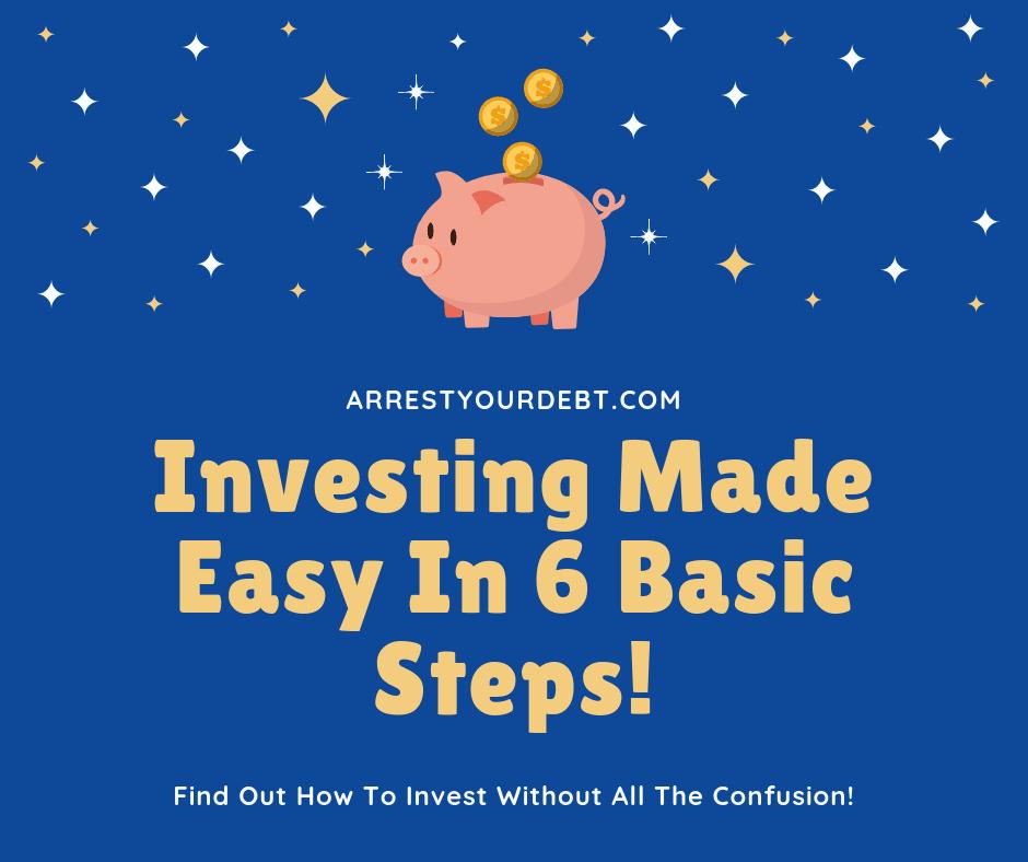 investing made easy in 6 basic steps!