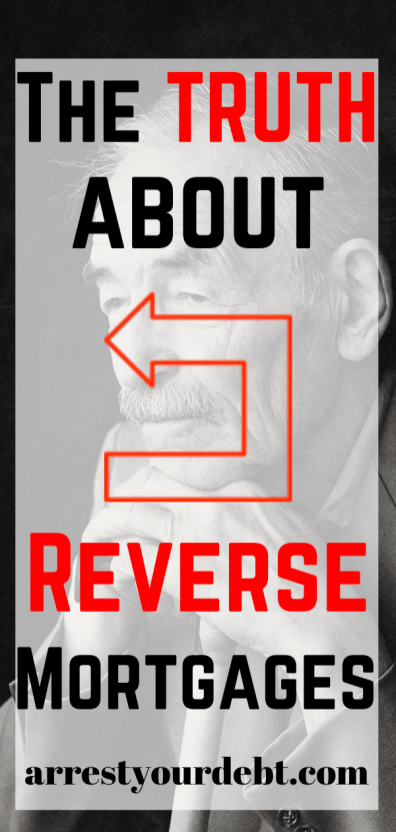 The TRUTH about reverse mortgages